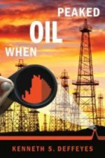 When Oil PeakedDeffeyes, Kenneth S. - Product Image