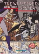 Whisperer Mystery, The: The Astral Adventures of Rocco Vargas 2 by: Torres, Daniel - Product Image