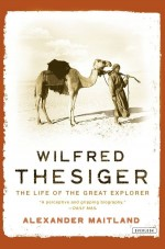 Wilfred Thesiger: The Life of the Great Explorerby: Maitland, Alexander - Product Image