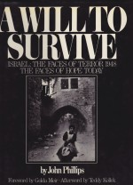 Will to Survive, A (SIGNED COPY)by: Phillips, John - Product Image