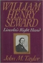 William Henry Seward: Lincoln's Right Handby: Taylor, John M. - Product Image