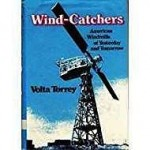 Wind-Catchers: American Windmills of Yesterday and TomorrowTorrey, Volta - Product Image