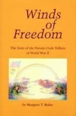 Winds of Freedom: The Story of the Navajo Code Talkers of World War IIby: Bixler, Margaret T. - Product Image