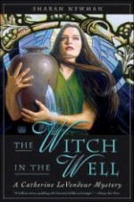 Witch in the Well, The : A Catherine LeVendeur Mysteryby: Newman, Sharan - Product Image