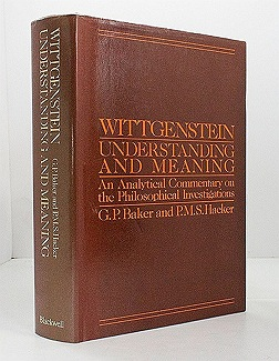 Wittgenstein Understanding and Meaning: An Analytical Commentary on the Philosophical Investigationsby: Hacker, G. P. Baker & P. M. S. - Product Image
