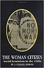 Woman Citizen: Social Feminism in the 1920s, TheLemons, J. Stanley - Product Image