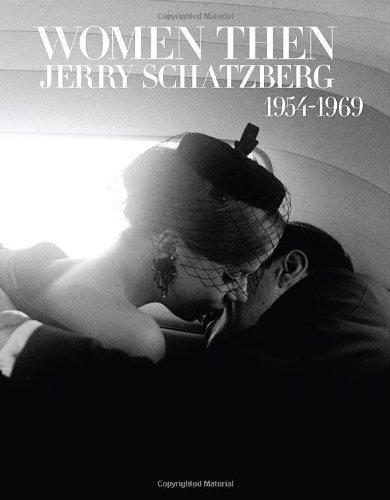 Women Then: Photographs 1954-1969by: Schatzberg, Jerry/Julia Morton - Product Image