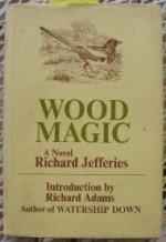 Wood Magicby: Jefferies, Richard - Product Image