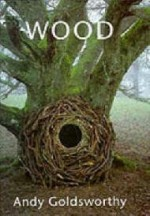 Woodby: Goldsworthy, Andy - Product Image