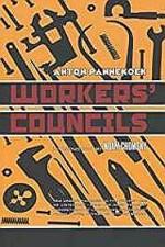 Workers' Councilsby: Pannekoek, Anton - Product Image
