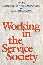 Working In Service Societyby: Macdonald, Cameron - Product Image