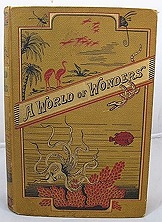 World of Wonders; Or, Marvels in Animate and Inanimate Nature, Aby: World of Wonders - Product Image