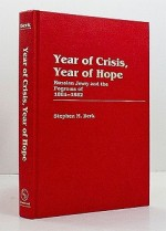 Year of Crisis, Year of Hope: Russian Jewry and the Pogroms of 1881-1882Berk, Stephen M. - Product Image