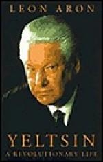 Yeltsin: A Revolutionary LifeAron, Leon - Product Image