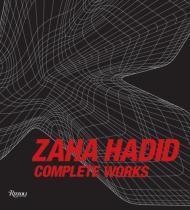 Zaha Hadid: Complete Worksby: Hadid, Zaha - Product Image